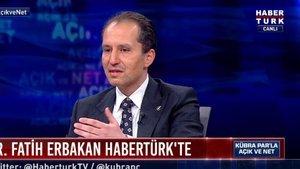 Fatih Erbakan Habertürk TV'ye konuştu