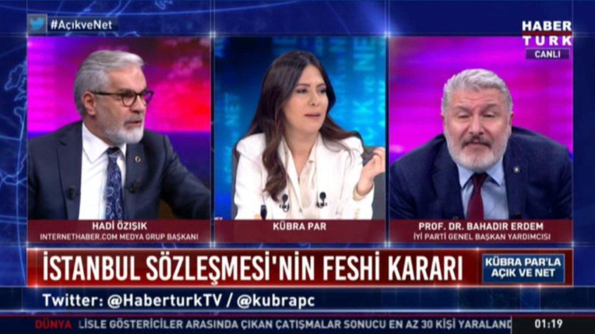 Hadi Özışık ile Bahadır Erdem'in yüksek sesli tartışması