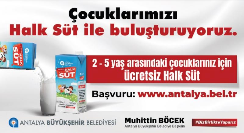 Halk Süt için başvurular başlıyor Büyükşehir'den binlerce çocuğa ücretsiz süt