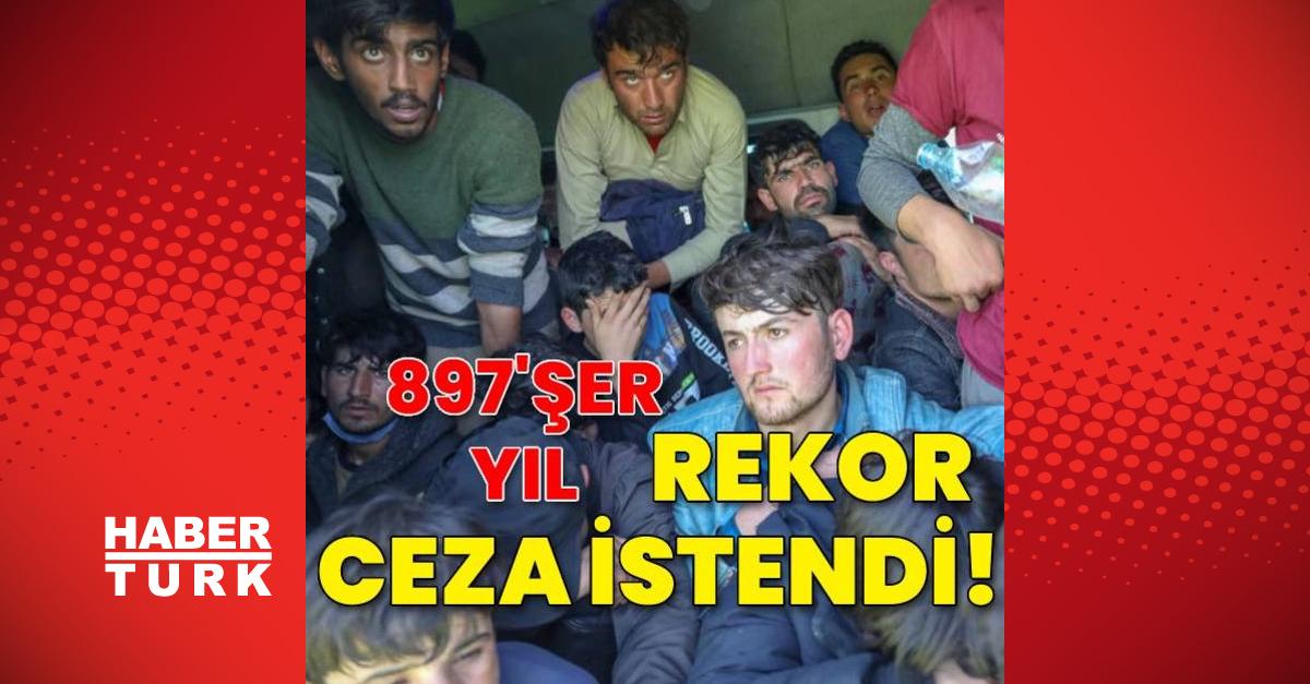 İnsan kaçakçılarına rekor ceza istendi!