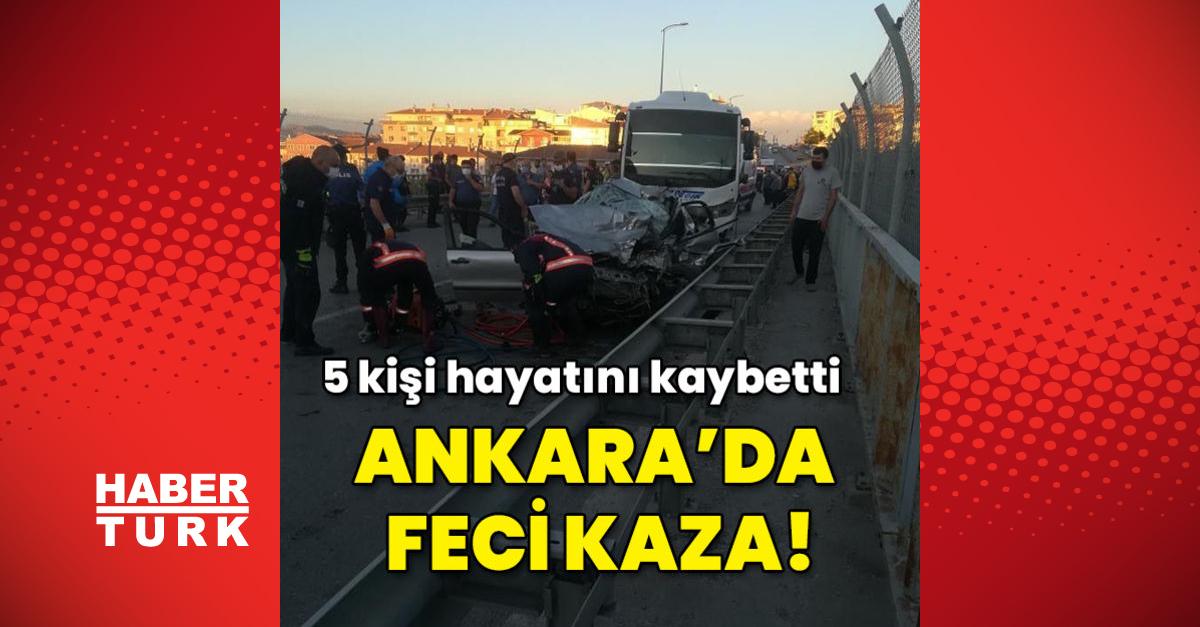 Ankara'da feci kaza: 5 ölü!