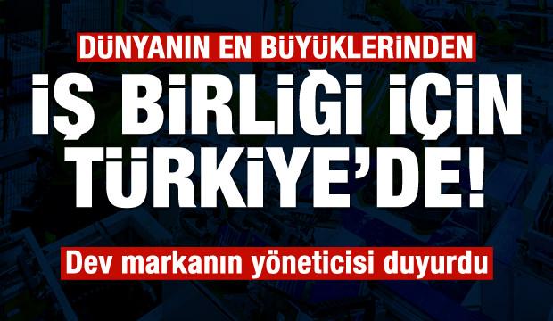 Dünya devi iş birliği için Türkiye'de!