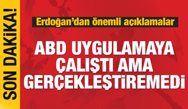 Erdoğan: Suriye krizinde attığımız her adımda yalnız bırakıldık