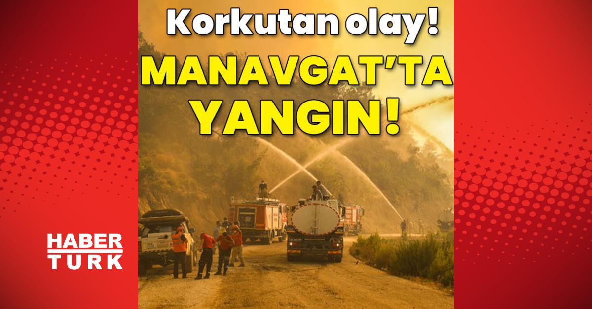 Manavgat'ta korkutan yangın!